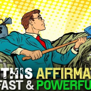 The Most POWERFUL AFFIRMATION for MORE MONEY (works faster)