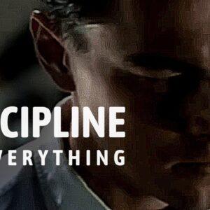 DISCIPLINE IS EVERYTHING - Best Motivational Video