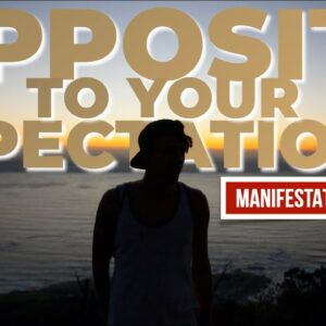 What to Do When Things Manifest OPPOSITE to What You Expected (Manifestation Secrets)