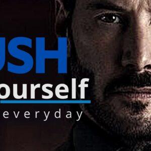 PUSH YOURSELF - Best Motivational Speech for 2021