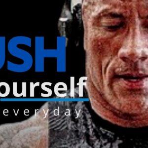 PUSH YOURSELF EVERY DAY!!! - Best Motivational Speech 2021