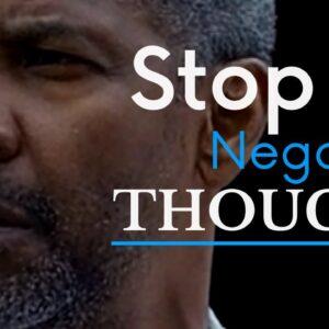 STOP YOUR NEGATIVE THINKING - Best Motivational Speech