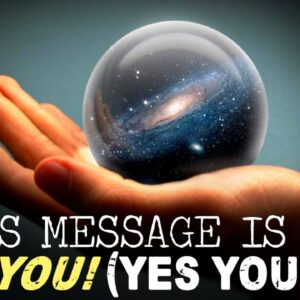 The Universe Has A Message For YOU! (daily reminder)