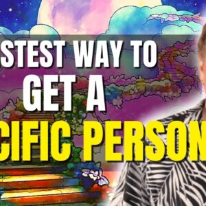 Fastest Way To Get A Specific Person To Want You - WORKS ON ANYONE - Law of Attraction