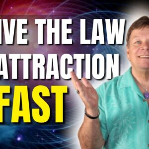 Activate The Law of Attraction FAST | 8 Easy Techniques