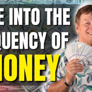 How To Tune Into The Frequency of Money & Abundance - Astonishing Law of Attraction Technique