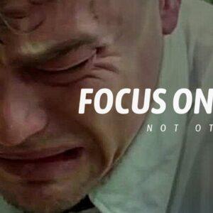 FOCUS ON YOU | Best Motivational Speech | Morning Motivation 2021