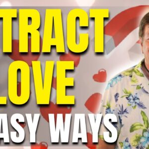 5 Amazing Things You can Do To Attract Love | Law of Attraction