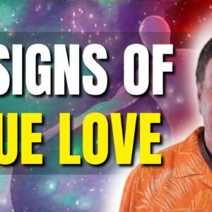 9 Signs Of True Love | Enjoy a Loving Soulmate Relationship