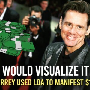 How Jim Carrey Used LAW OF ATTRACTION, To MANIFEST 10 Million Dollars!