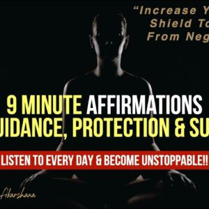 I Am Creator Affirmations for Guidance & Protection   Listen to Become Unstoppable! [Try This Now!!]