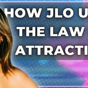 Jennifer Lopez & THE LAW OF ATTRACTION! (how she used it in her life)