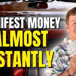 3 Ways To Manifest Money Almost Instantly | 10 Minute Money Method | Law of Attraction