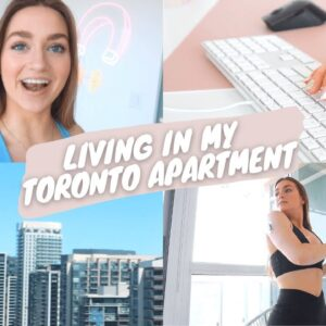 a day with me in my toronto apartment!