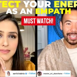 How to Deal with All the Chaos that is Happening & Protect Your Energies [IG LIVE ft Aarti Chabria]