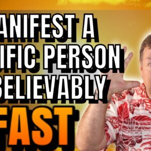 This Will Manifest A Specific Person So Fast Its Unbelievable | Signs Of Soulmate Love