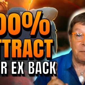 100% 5 Simple Ways To Attract Your Ex-Back | Law of Attraction