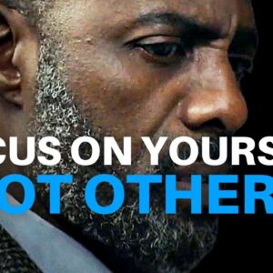 Focus on Yourself NOT OTHERS - Best Motivational Speech