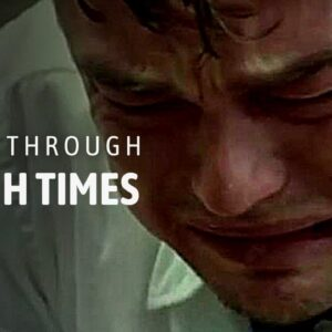 GOING THROUGH TOUGH TIMES | Listen to this! (Motivational Video)