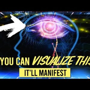 """""""IF YOU CAN VISUALIZE THIS, YOU'LL MANIFEST IT!"""" (seriously)"""