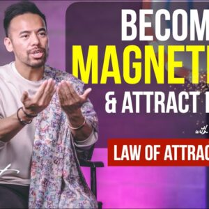 Give Yourself this ONE Thing to Become MAGNETIC AF   Manifest Your Desires [Law of Attraction]