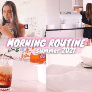 summer morning routine 2021