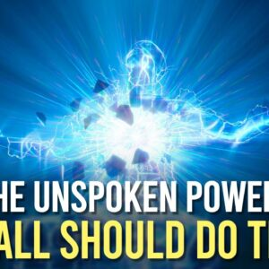 THE UNSPOKEN POWER! (i hope this video finds you in time!)