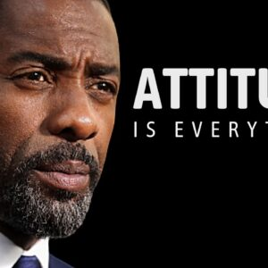 YOUR ATTITUDE IS EVERYTHING - Best Motivational Speech On Success