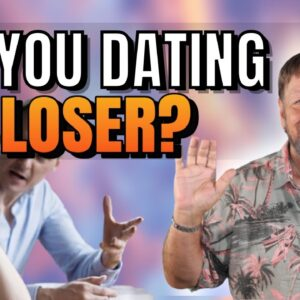 Signs Your Dating The Wrong Person | Have You Manifested A Loser? | Law of Attraction