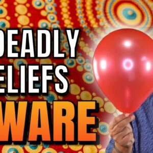 4 Deadly Beliefs that Destroy Your Vibration | Change These Beliefs & Manifest What You Want