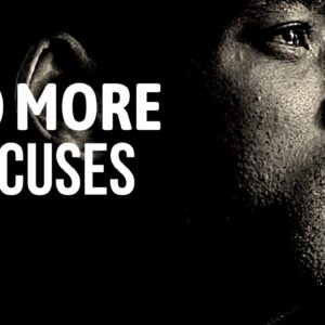 KILL YOUR EXCUSES - Best Motivational Speech