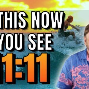 5 Things You Must Do If You Are Seeing 11:11, 222, 333, 444, 1234. DON'T DELAY | Law of Attraction