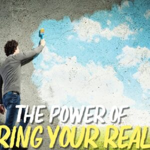 THE POWER OF IGNORING YOUR REALITY!