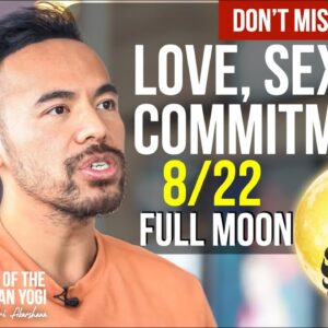 CAUTION! Love, Sex and Commitment During Next FULL MOON | How to Best Prepare For This..