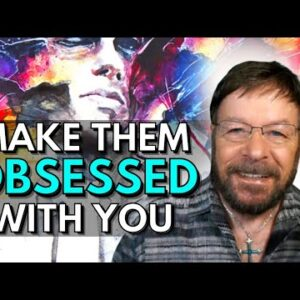 Make Them Deeply Obsessed With You | Specific Person | Save Your Relationship
