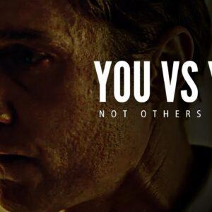 YOU vs YOU - Best Motivational Speech