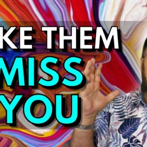 How To Make Someone Miss You Without Talking To Them | Love Vibration