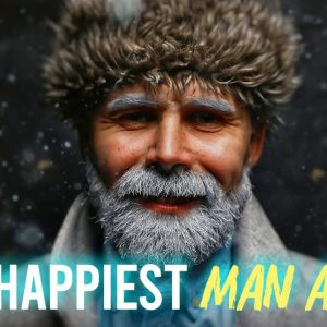 The Happiest Man Alive