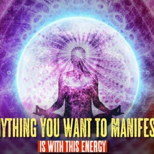USE THIS ENERGY TO MANIFEST WHAT YOU WANT!