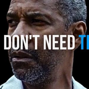 You Don't Need Them - Best Motivational Video