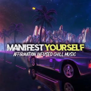 Affirmation Infused CHILL BEATS!   24/7   100+ I AM AFFIRMATIONS