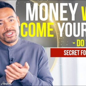 STOP Doing Things for Money! Do This and Allow the Money to Attract Your Way!